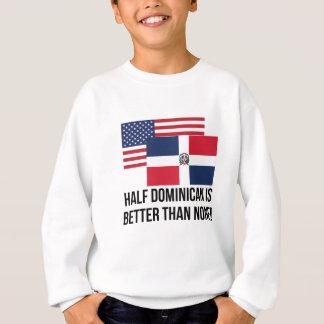 半分ドミニコ共和国どれもよりよくないですがありません スウェットシャツ