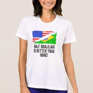 半分ブラジルどれもよりよくないですがありません Tシャツ