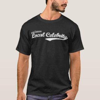 半有名なローカル有名人 Tシャツ