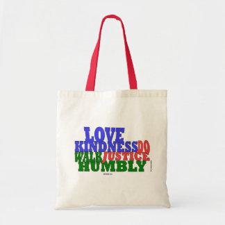 卑しく愛親切さの歩行のMicahの6:8 トートバッグ