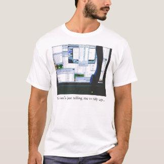 、卓上きれいに片付けて下さい! Tシャツ