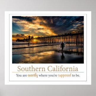 南カリフォルニア-…丁度あります ポスター