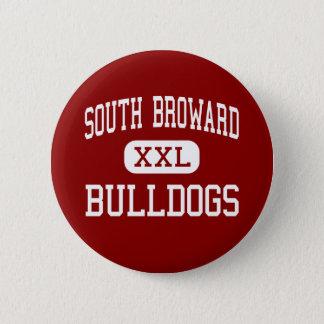 南Broward -ブルドッグ-高ハリウッド 5.7cm 丸型バッジ