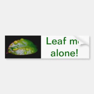 単独で私は葉が出ます! バンパーステッカー