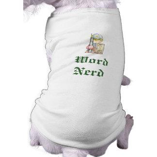単語のおたく犬の楽師のワイシャツ ペット服