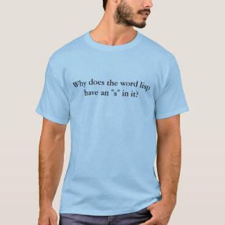 """単語のlispになぜそれの""""s""""がありますか。 tシャツ"""
