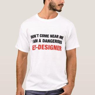 危ない元デザイナー Tシャツ