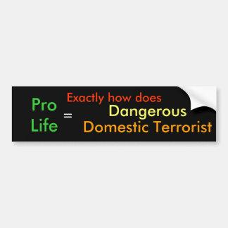 危ない国内テロ バンパーステッカー