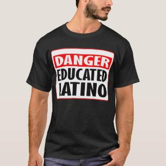 危険の教育があるラテンアメリカ人 -- Tシャツ
