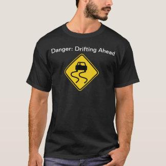 危険: 前方に漂うこと (Dark) Tシャツ