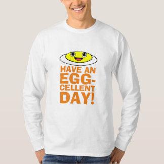 卵cellent日を過して下さい tシャツ