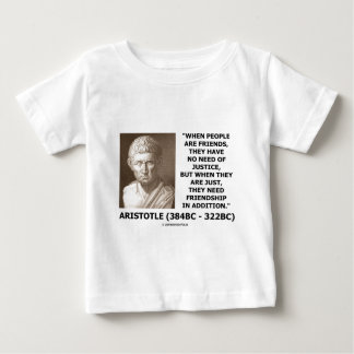 友人に正義のアリストテレスの引用文の必要性がありません ベビーTシャツ