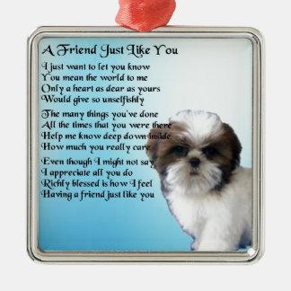 友人の詩-シーズー(犬)のTzuのデザイン メタルオーナメント