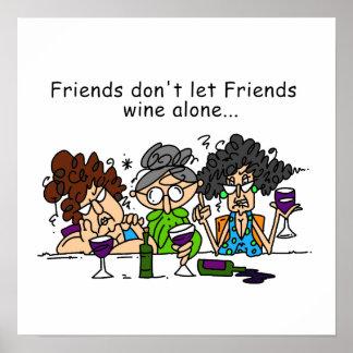 友人は単独で友人のワインを許可しません ポスター