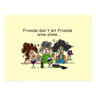 友人は単独で友人のワインを許可しません ポストカード