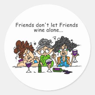友人は単独で友人のワインを許可しません ラウンドシール