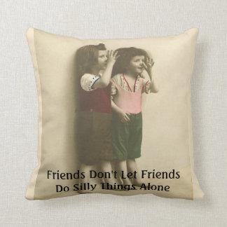 友人は友人をします単独で間抜けな事を許可しません クッション