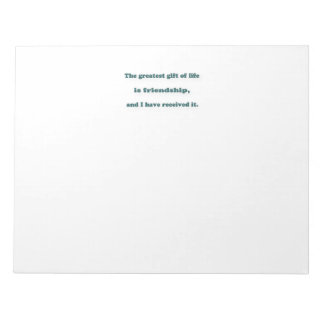 友情の引用文-生命の最も素晴らしいギフトは…あります ノートパッド