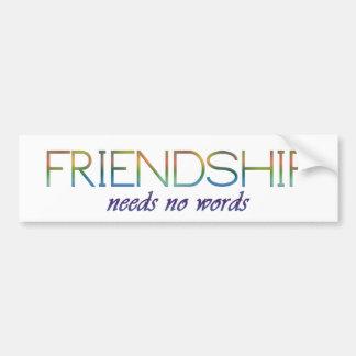 友情は単語を必要としません バンパーステッカー