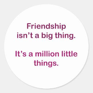 友情は大きい事ではないです ラウンドシール