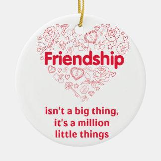 友情は設計されている百万の事のかわいい引用文です セラミックオーナメント
