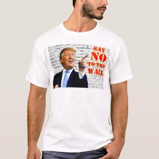 反ドナルド・トランプは壁のTシャツを拒否します Tシャツ