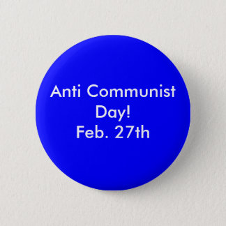 反共産主義日! 2月27日 5.7CM 丸型バッジ