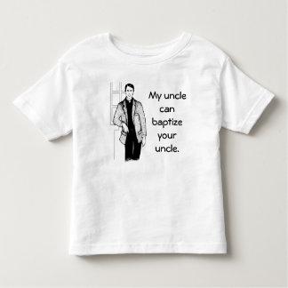 叔父さん私の叔父さんCan Baptize Your トドラーTシャツ