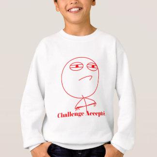 受け入れられる挑戦! スウェットシャツ