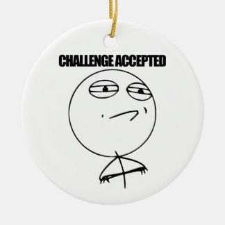 受け入れられる挑戦 セラミックオーナメント