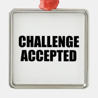 受け入れられる挑戦 メタルオーナメント