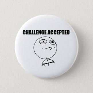 受け入れられる挑戦 5.7CM 丸型バッジ