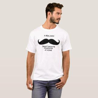 口ひげは、実質の人それを家庭で去りません Tシャツ