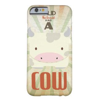 古いMacDonaldに牛がありました Barely There iPhone 6 ケース