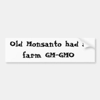 古いMonsantoに農場GM-GMOがありました バンパーステッカー