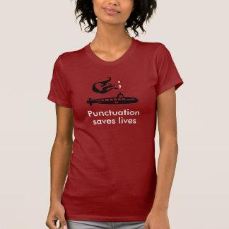 句読点は生命を救います Tシャツ