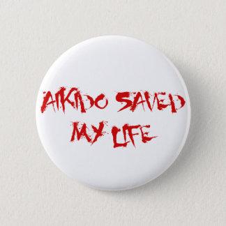 合気道は私の生命を救いました 5.7CM 丸型バッジ