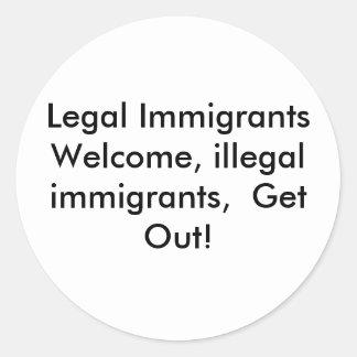 合法的移民の歓迎、不法入国者、… ラウンドシール
