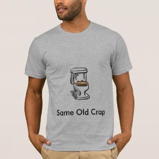 同じ古いがらくた、同じ古いがらくた Tシャツ