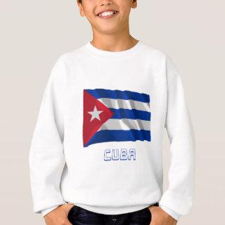 名前のキューバの振る旗 スウェットシャツ