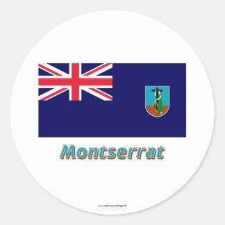 名前のモンセラートの旗 丸形シール・ステッカー