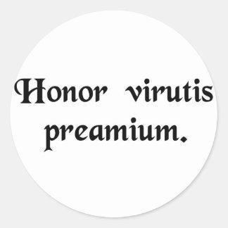 名誉は美徳の報酬です ラウンドシール