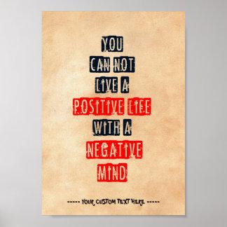 否定的な心と前向きな生命住むことができません ポスター