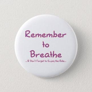 呼吸することを覚えて下さい(ピンク) 缶バッジ