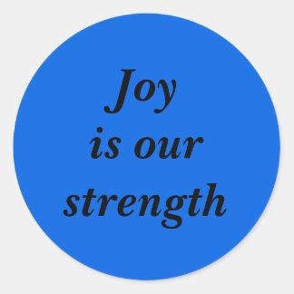 喜びは私達の強さ-青です ラウンドシール