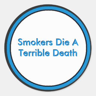 喫煙者はひどい死死にます ラウンドシール