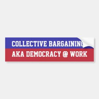 団体交渉=民主主義の@仕事 バンパーステッカー