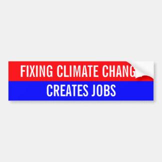 固定の気候変動は仕事を作成します バンパーステッカー