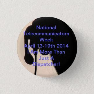 国民のTelecommunicator週ボタン 缶バッジ