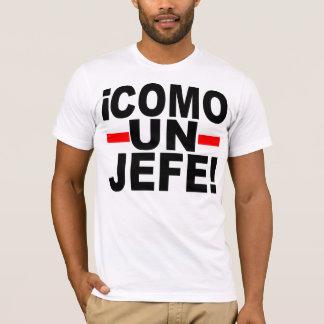国連JEFEを来て下さい: ボスのように! Tシャツ